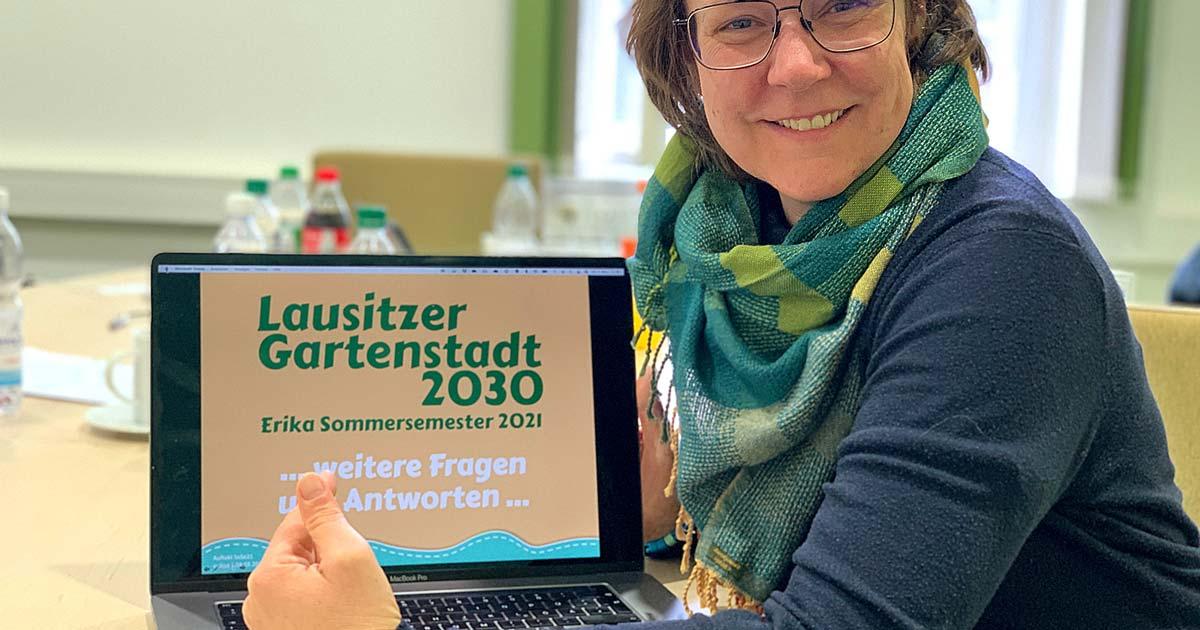 Auftakt zum Erika Sommersemester 2021 | Lausitzer Gartenstadt 2030